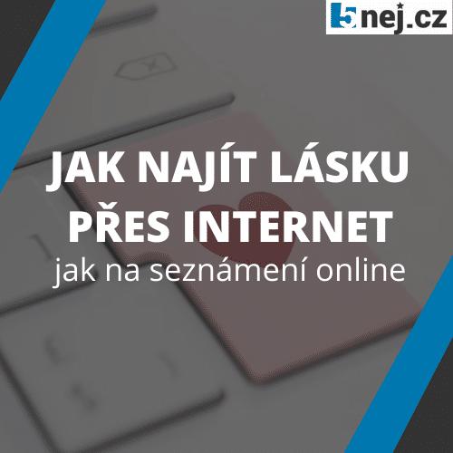 Jak Najit Lasku Pres Internet