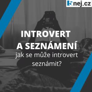 Seznameni Introvert